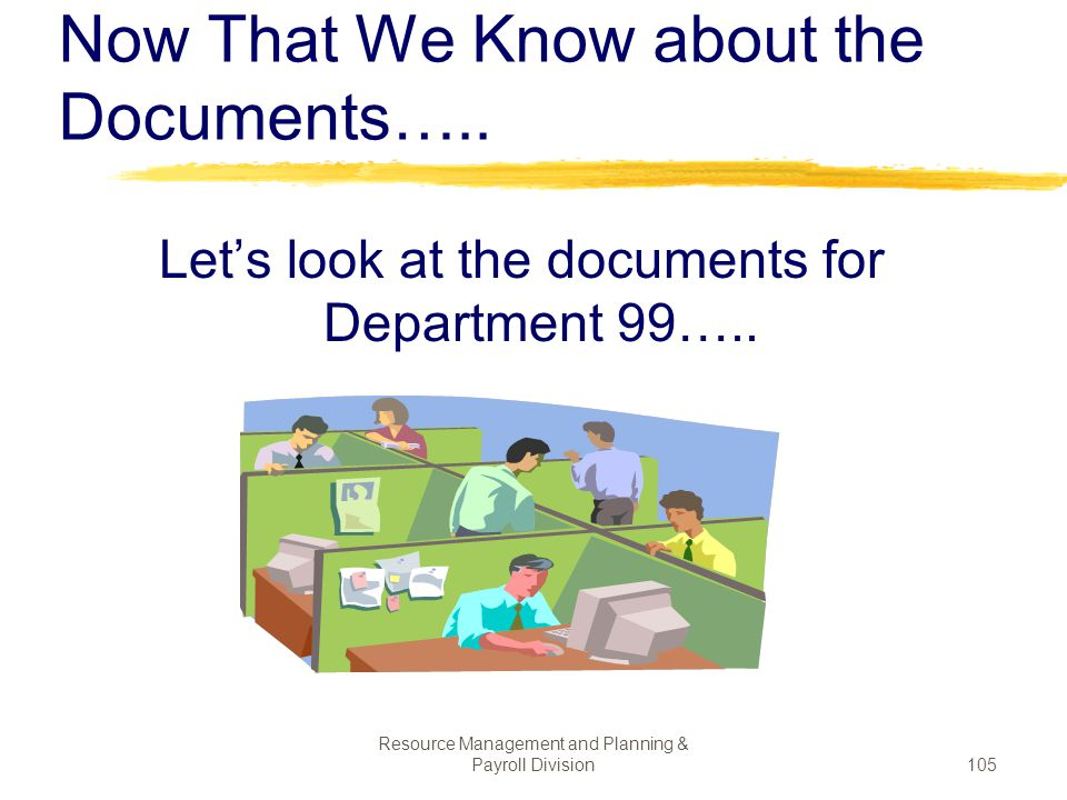 Now That We Know about the Documents…..