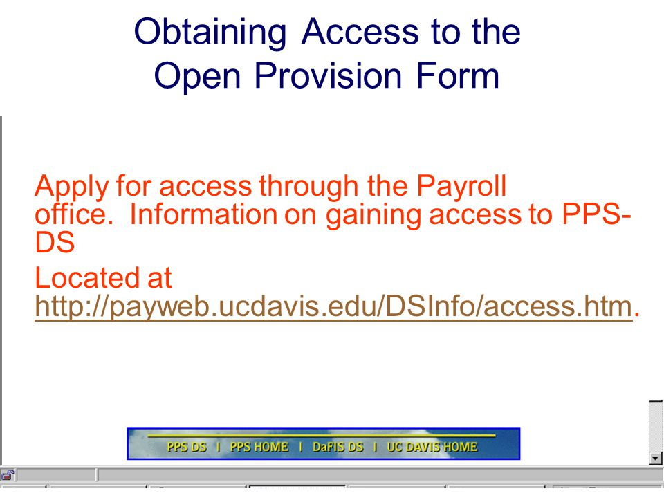 Obtaining Access to the Open Provision Form