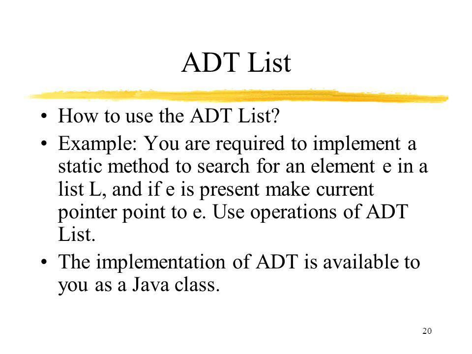 ADT List How to use the ADT List