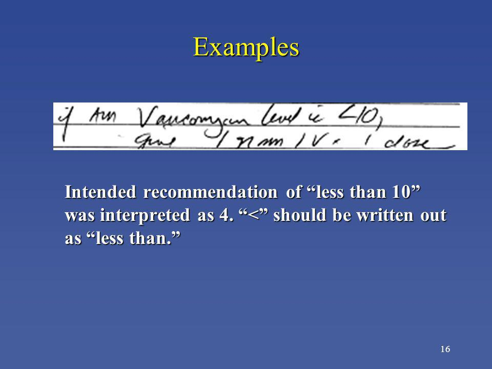 Examples Intended recommendation of less than 10 was interpreted as 4.