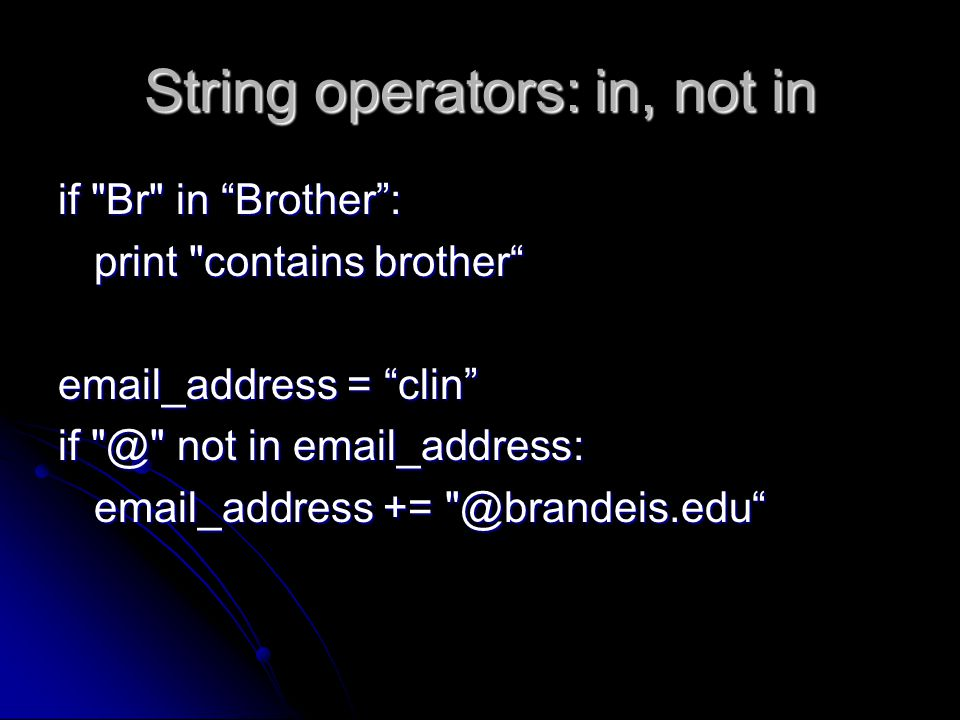String operators: in, not in