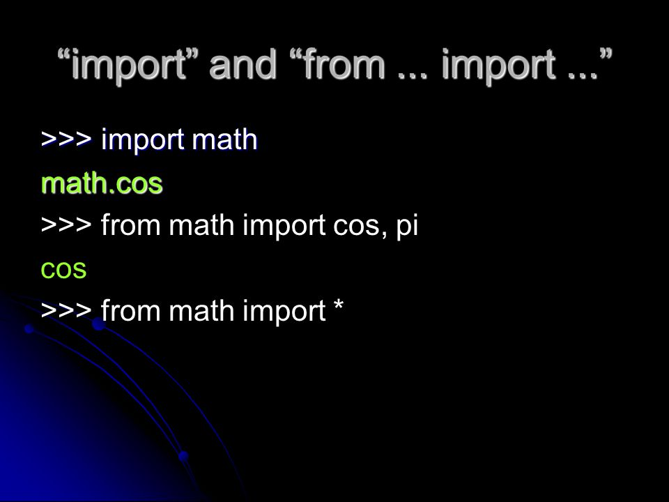 import and from ... import ...