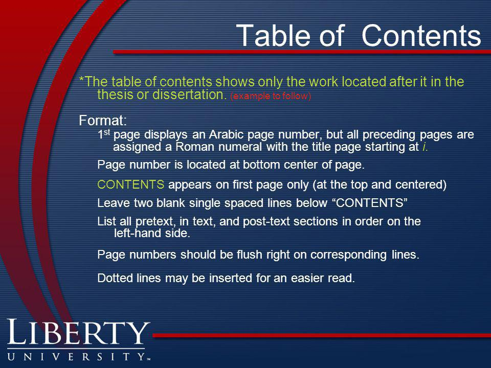 Table of Contents *The table of contents shows only the work located after it in the thesis or dissertation. (example to follow)