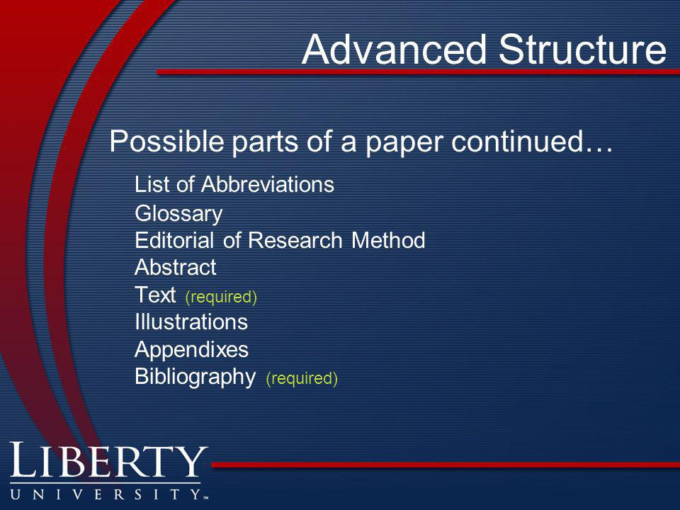 Advanced Structure Possible parts of a paper continued…