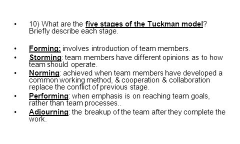 10) What are the five stages of the Tuckman model