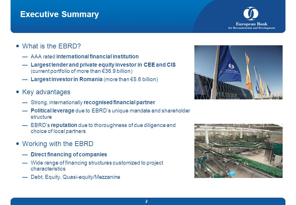 Executive Summary What is the EBRD Key advantages