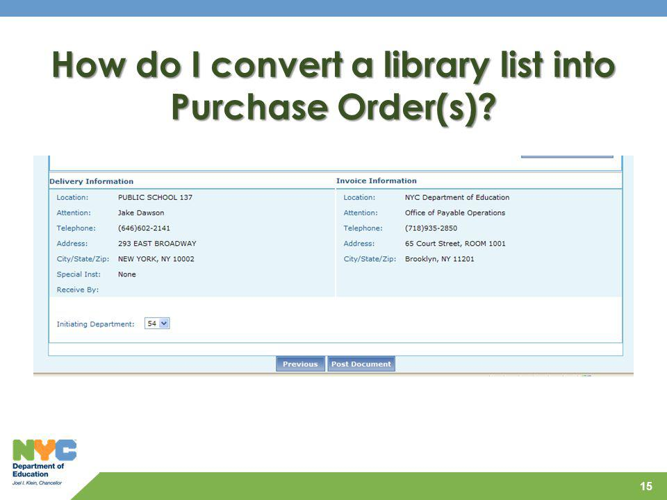 How do I convert a library list into Purchase Order(s)
