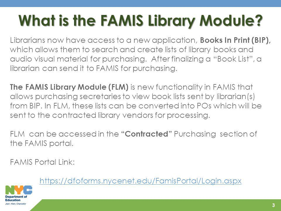 What is the FAMIS Library Module