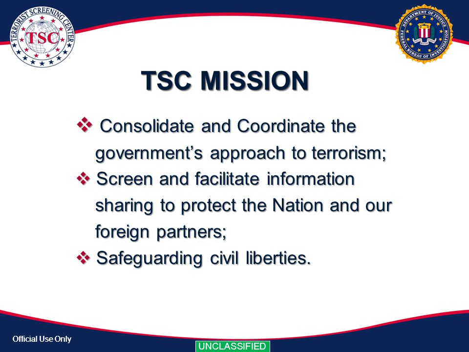 TSC MISSION Consolidate and Coordinate the