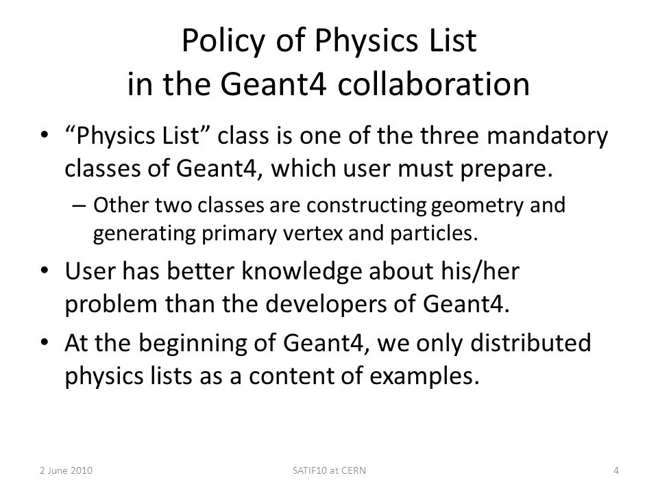 Policy of Physics List in the Geant4 collaboration