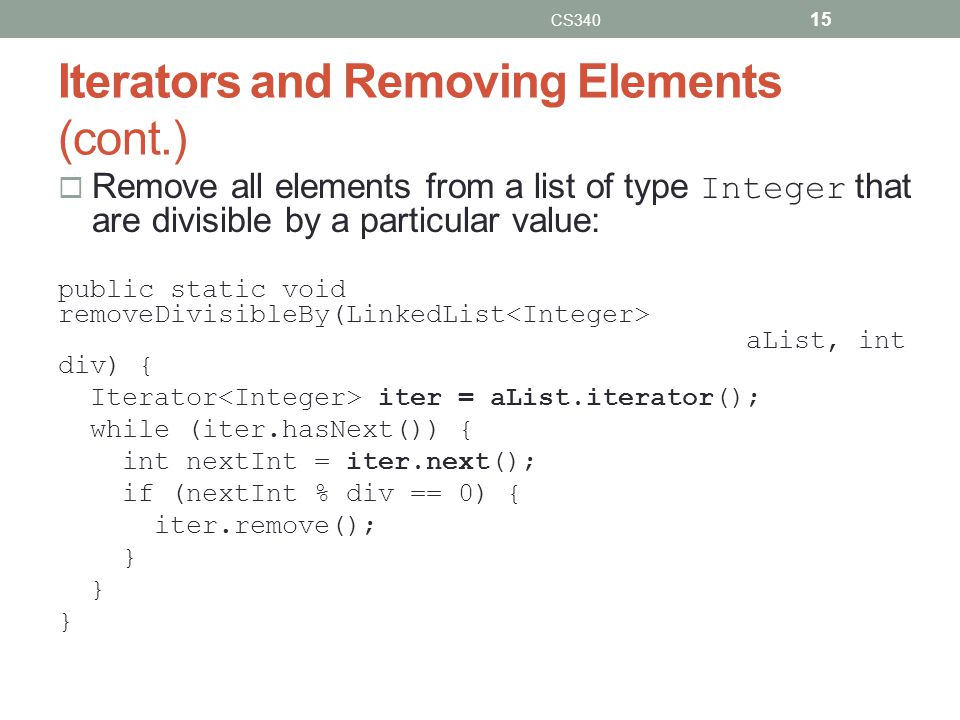 Iterators and Removing Elements (cont.)