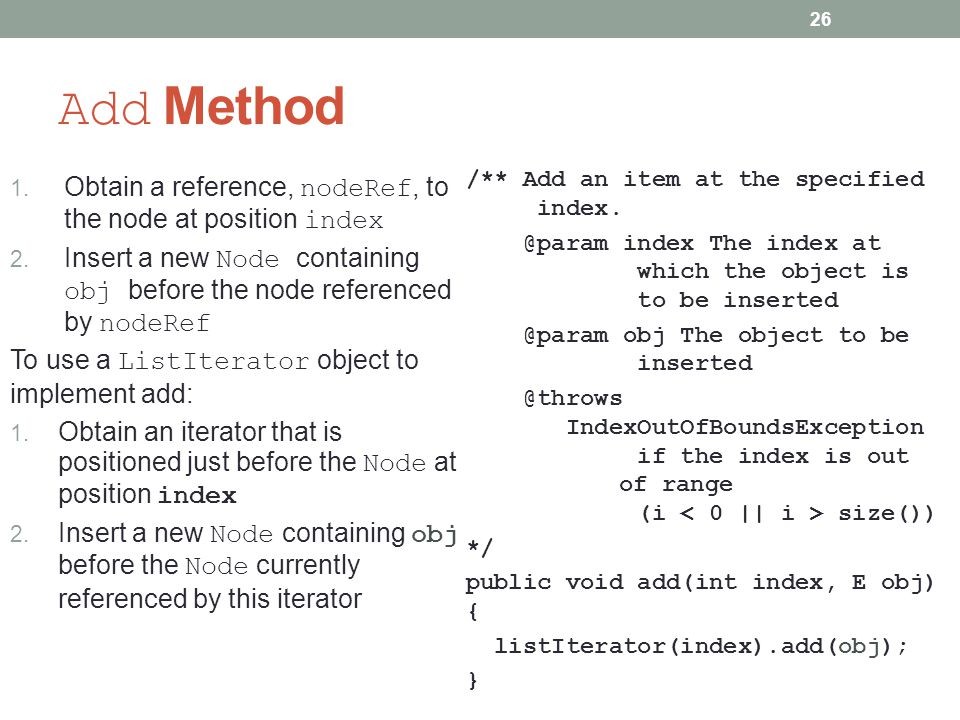 Add Method Obtain a reference, nodeRef, to the node at position index