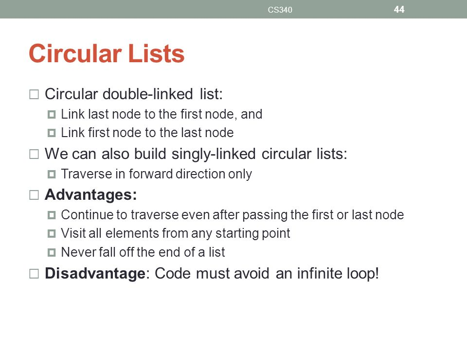Circular Lists Circular double-linked list: