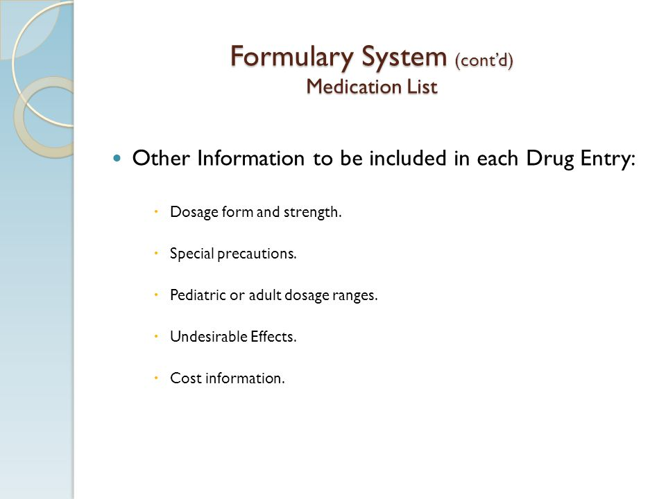 Formulary System (cont'd) Medication List