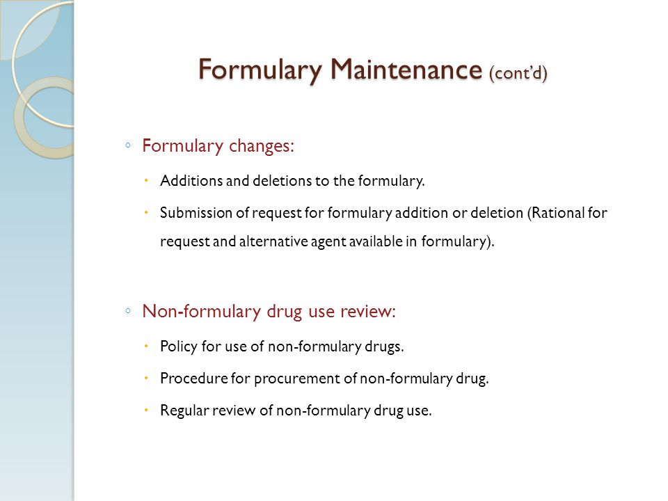 Formulary Maintenance (cont'd)