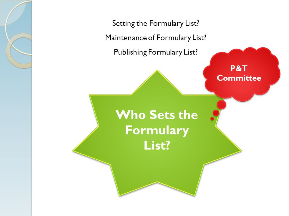 Who Sets the Formulary List