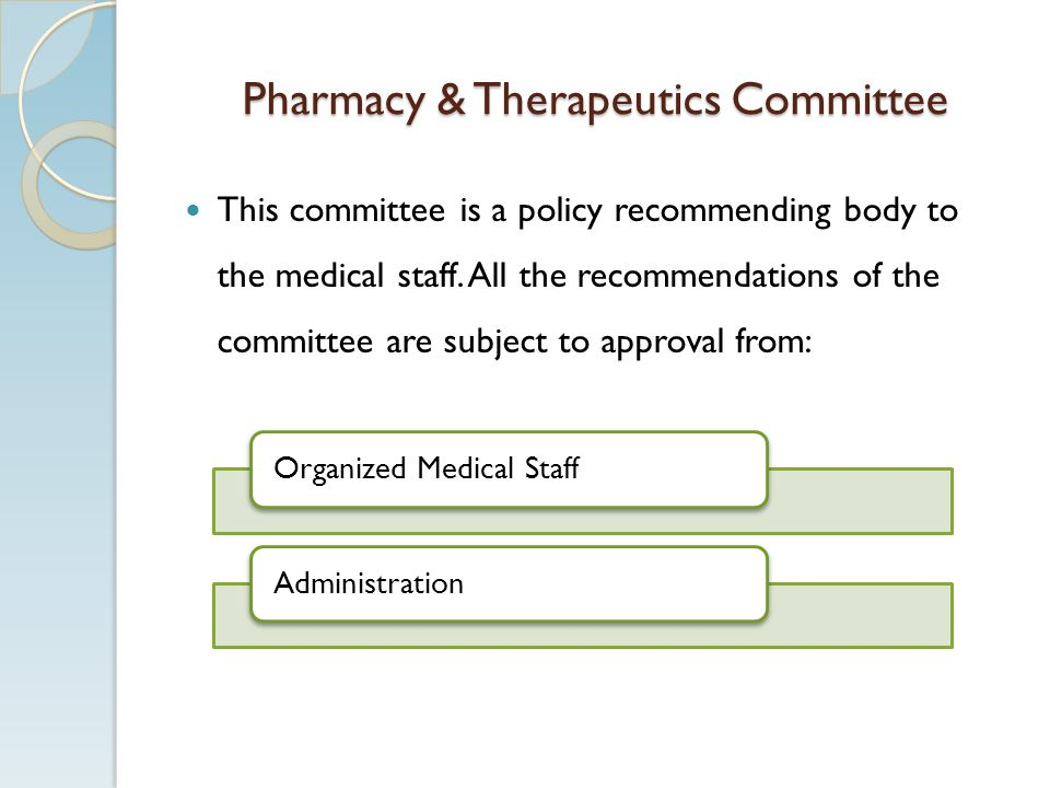 Pharmacy & Therapeutics Committee