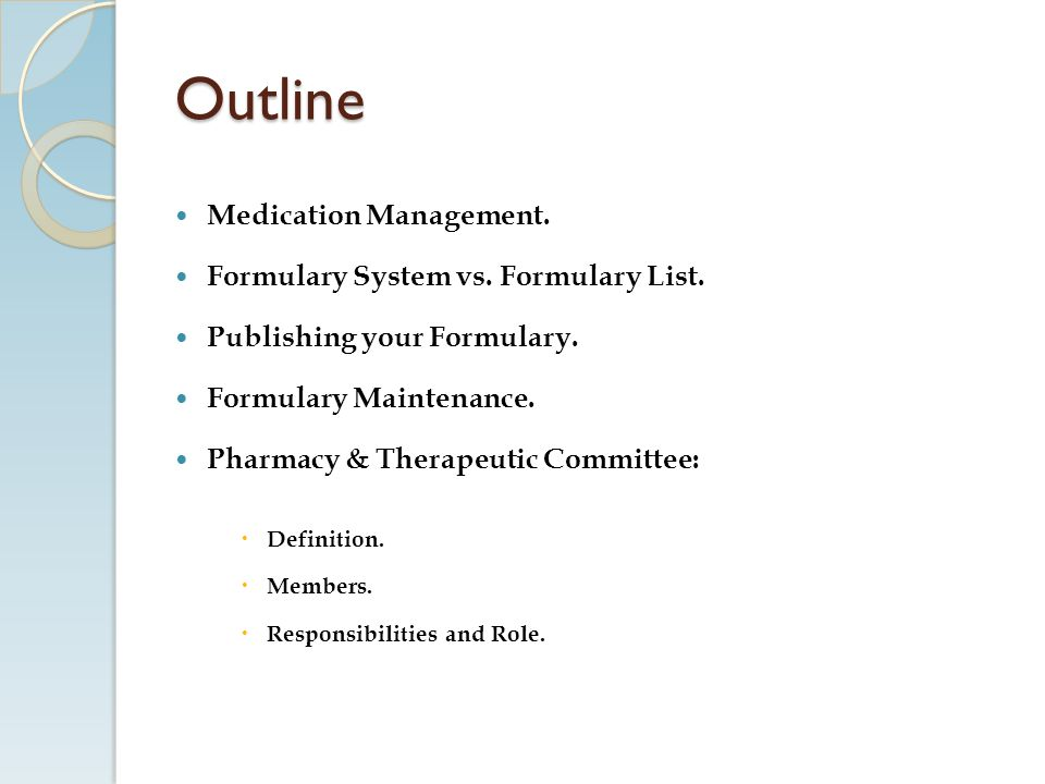Outline Medication Management. Formulary System vs. Formulary List.