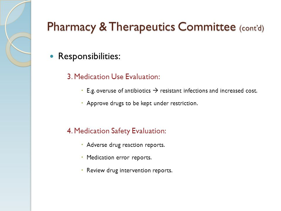 Pharmacy & Therapeutics Committee (cont'd)