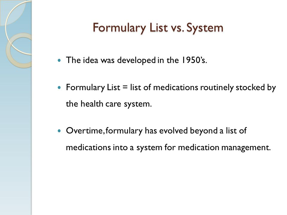 Formulary List vs. System