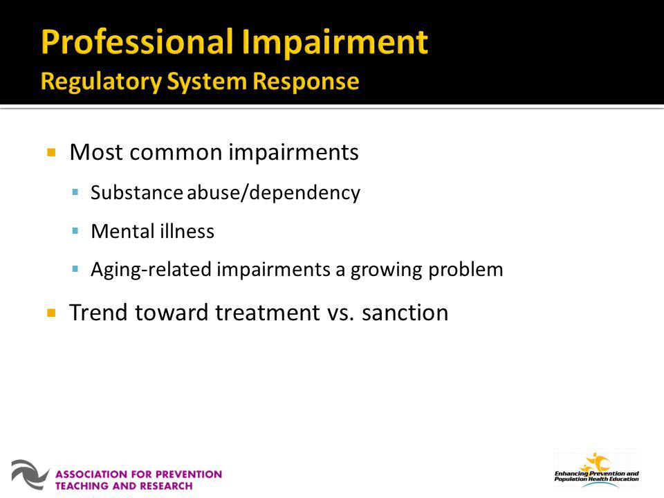 Professional Impairment Regulatory System Response