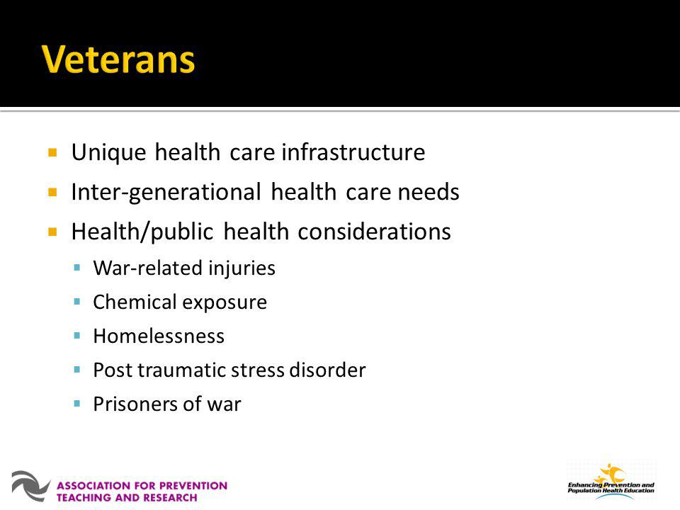 Veterans Unique health care infrastructure