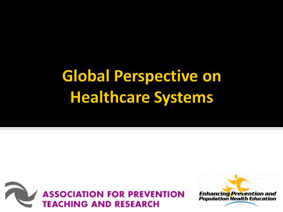 Global Perspective on Healthcare Systems