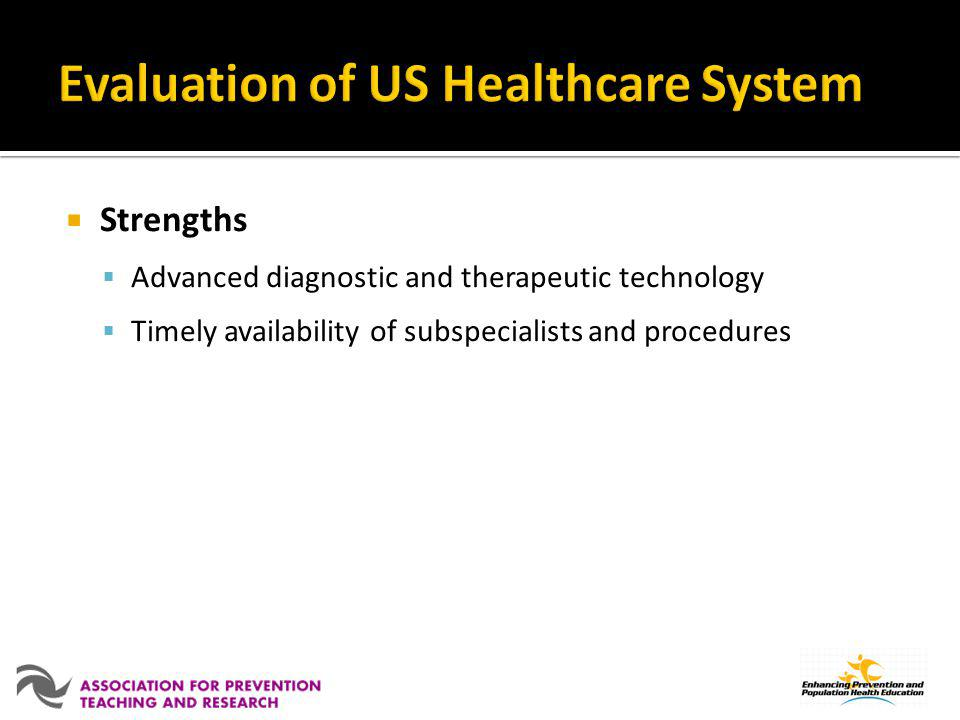 Evaluation of US Healthcare System