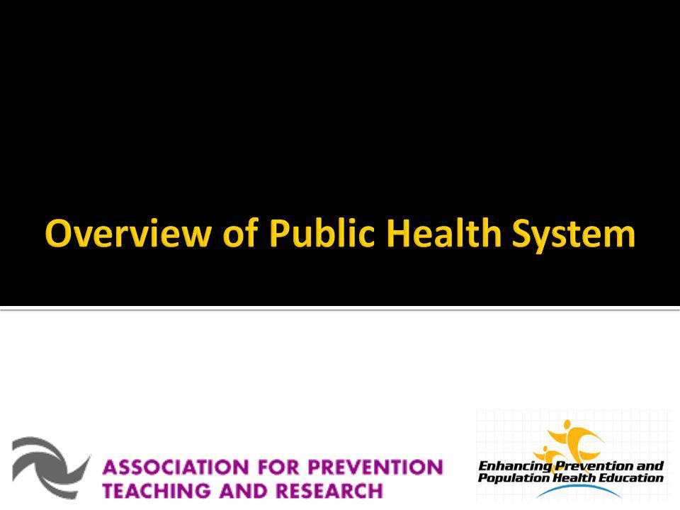 Overview of Public Health System