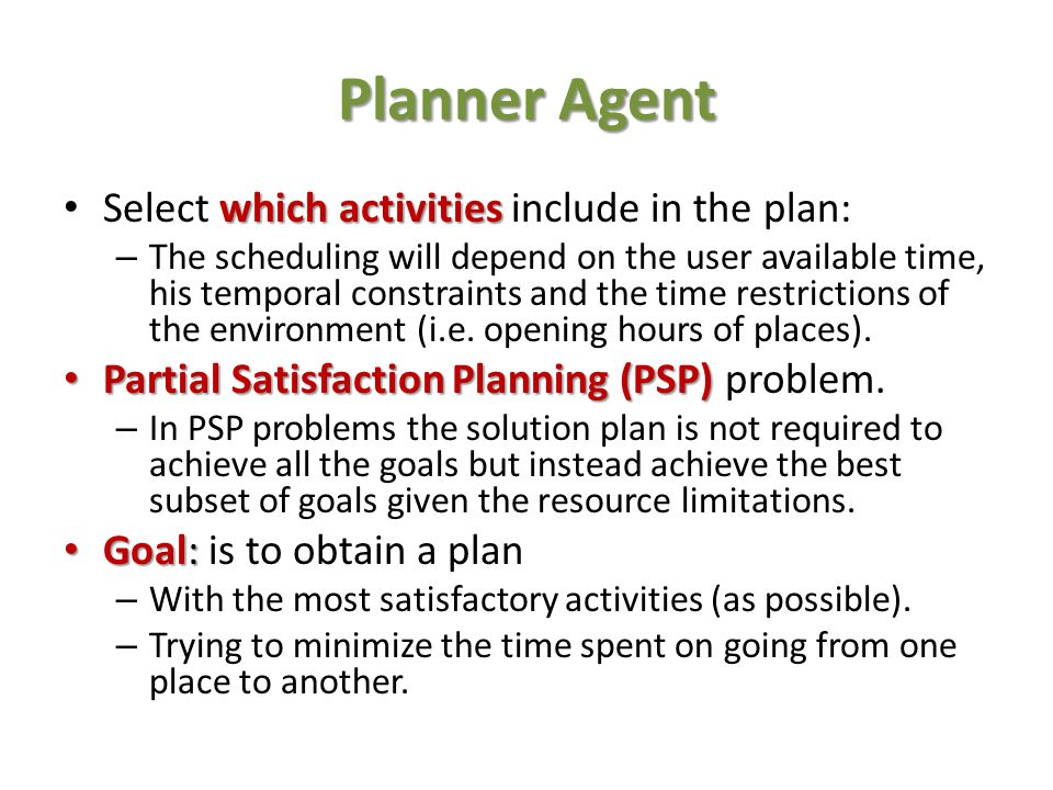Planner Agent Select which activities include in the plan: