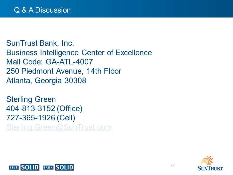 Business Intelligence Center of Excellence Mail Code: GA-ATL-4007