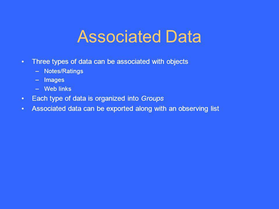 Associated Data Three types of data can be associated with objects