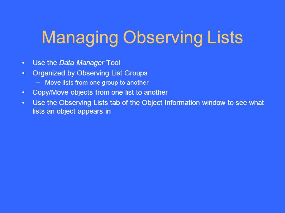 Managing Observing Lists