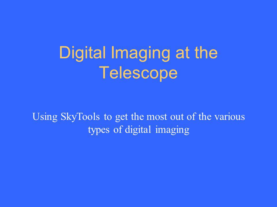 Digital Imaging at the Telescope