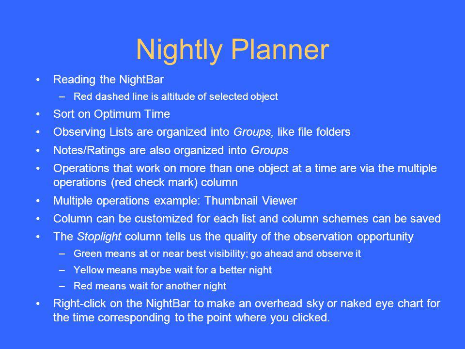 Nightly Planner Reading the NightBar Sort on Optimum Time