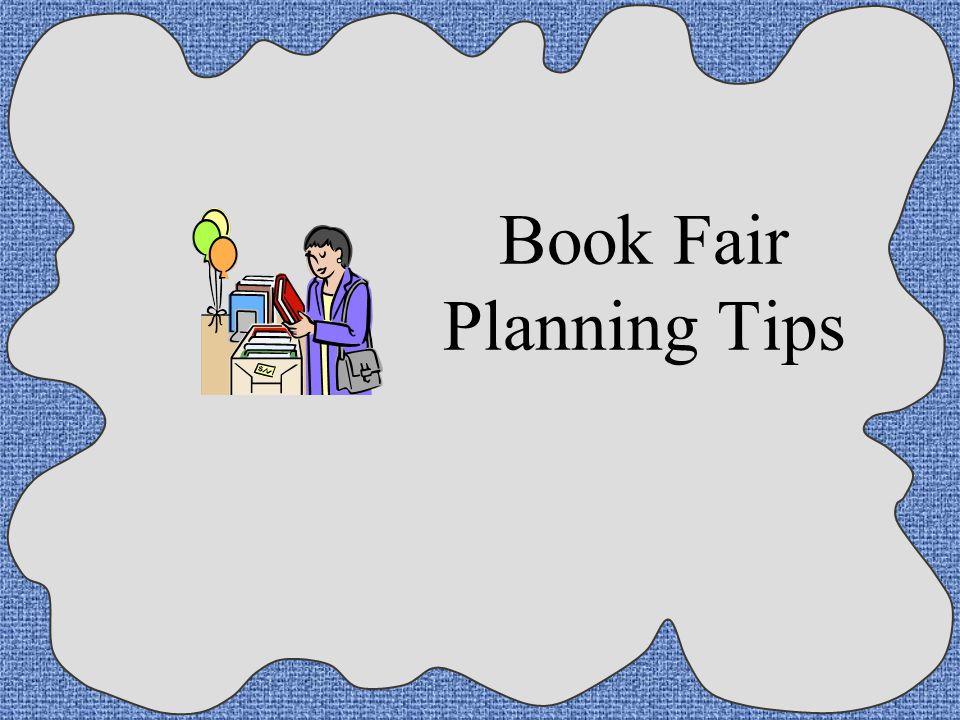 Book Fair Planning Tips Ppt Download