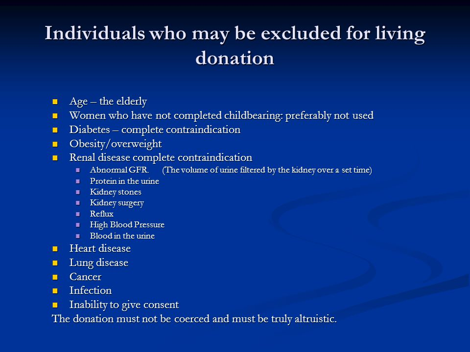Individuals who may be excluded for living donation