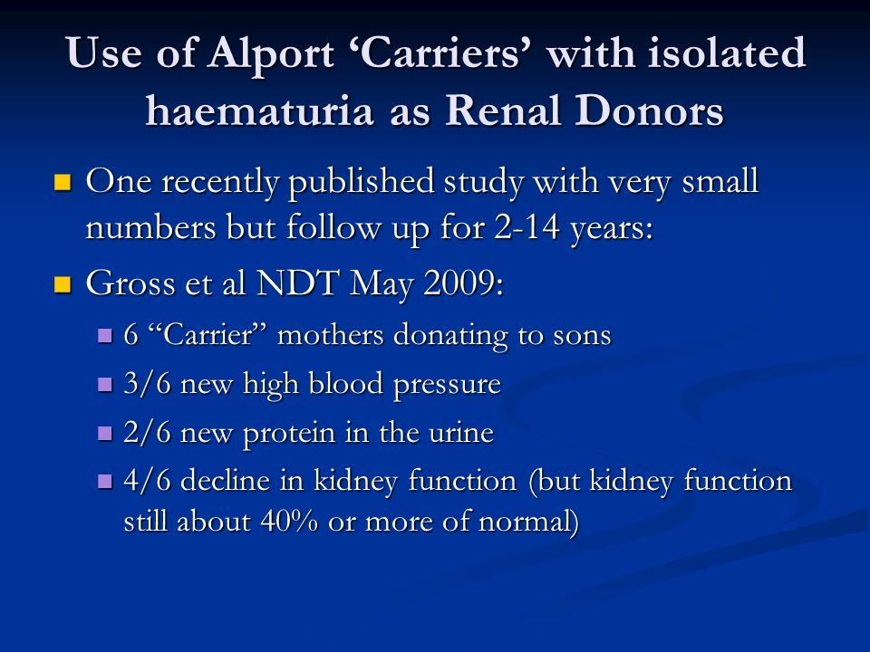 Use of Alport 'Carriers' with isolated haematuria as Renal Donors