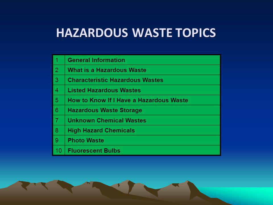 HAZARDOUS WASTE TOPICS