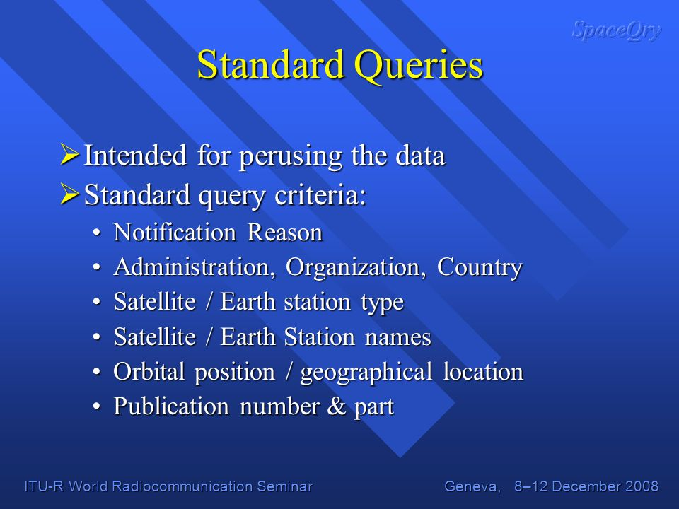 Standard Queries Intended for perusing the data