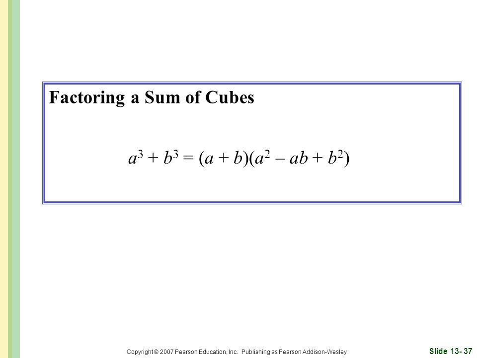 Factoring a Sum of Cubes