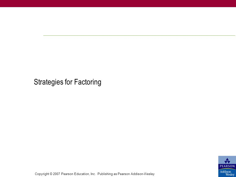 Strategies for Factoring