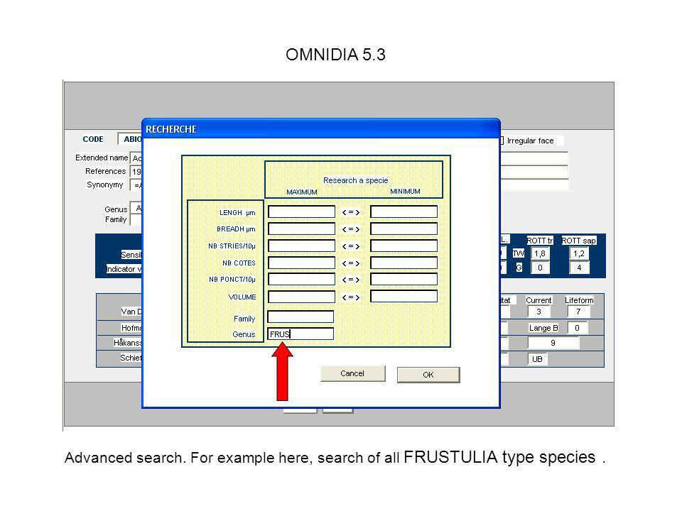 OMNIDIA 5.3 Advanced search. For example here, search of all FRUSTULIA type species .