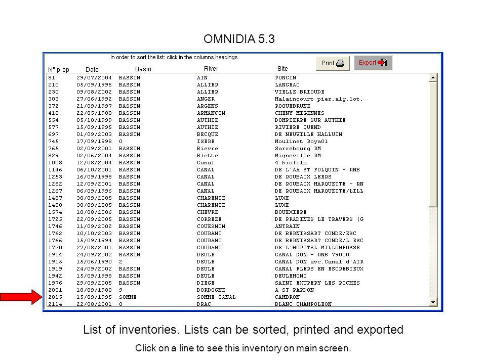 List of inventories. Lists can be sorted, printed and exported