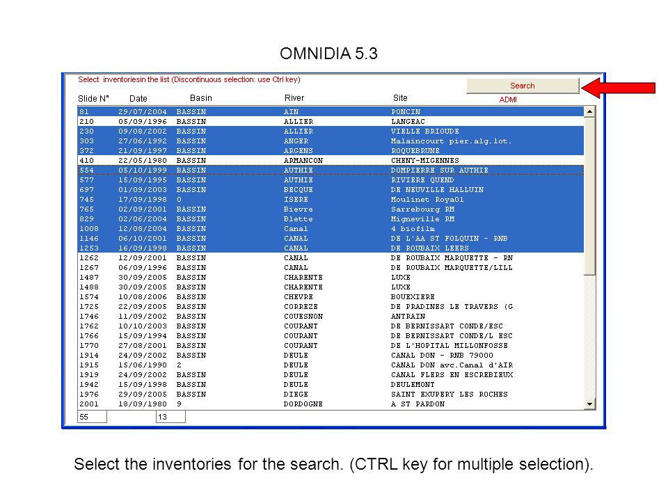 OMNIDIA 5.3 Select the inventories for the search. (CTRL key for multiple selection).