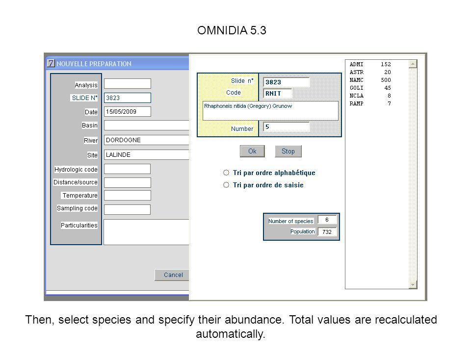 OMNIDIA 5.3 Then, select species and specify their abundance.