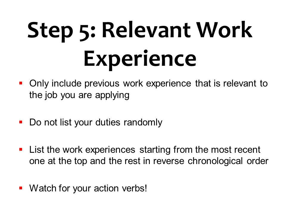 Step 5: Relevant Work Experience