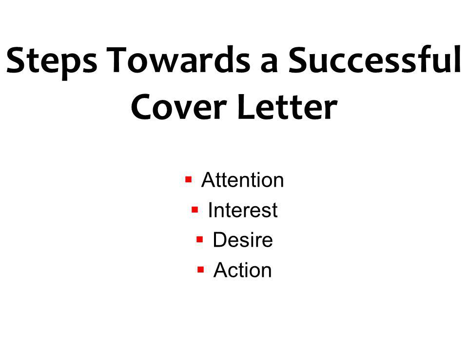 Steps Towards a Successful Cover Letter