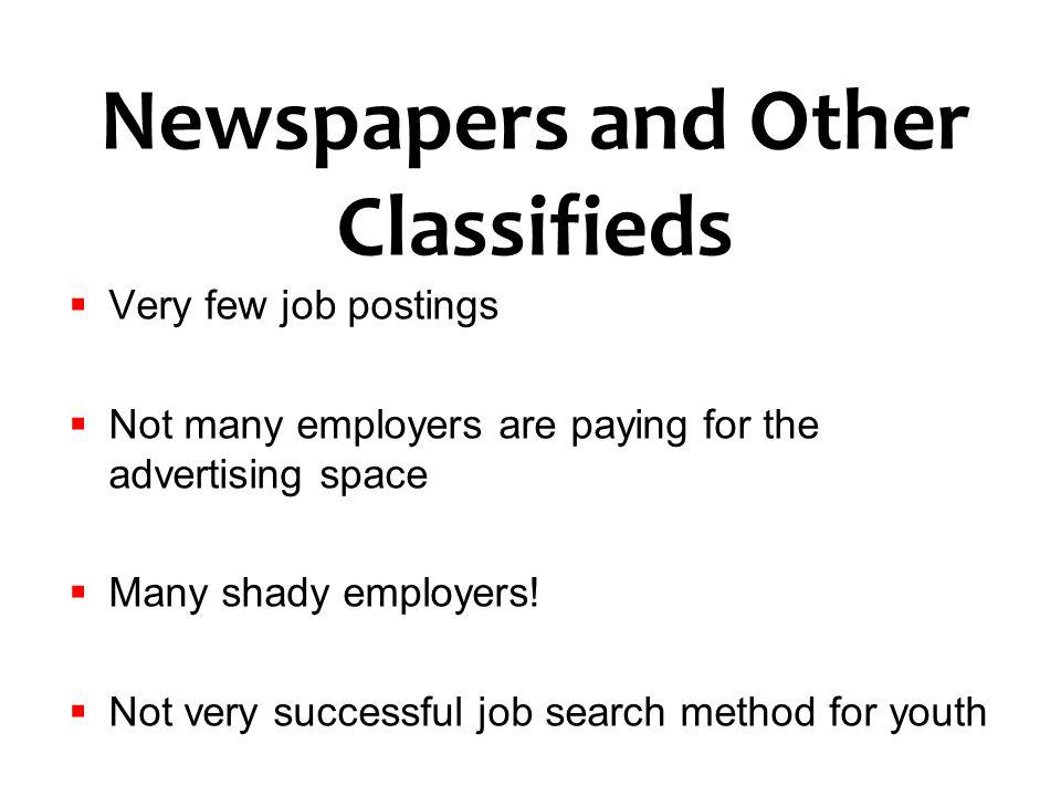 Newspapers and Other Classifieds
