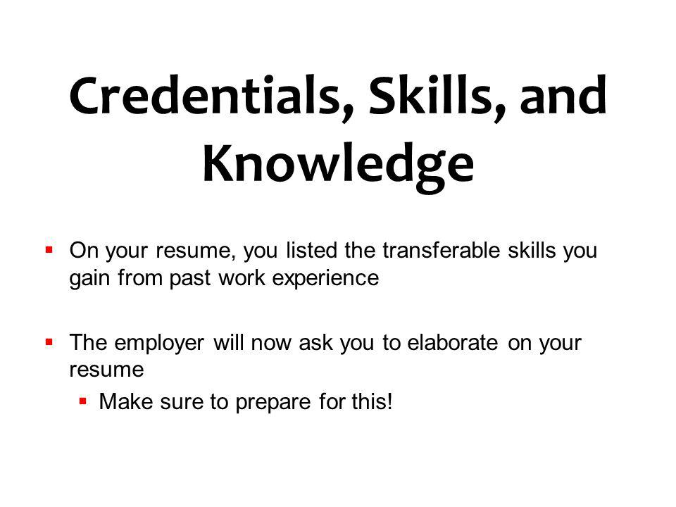 Credentials, Skills, and Knowledge